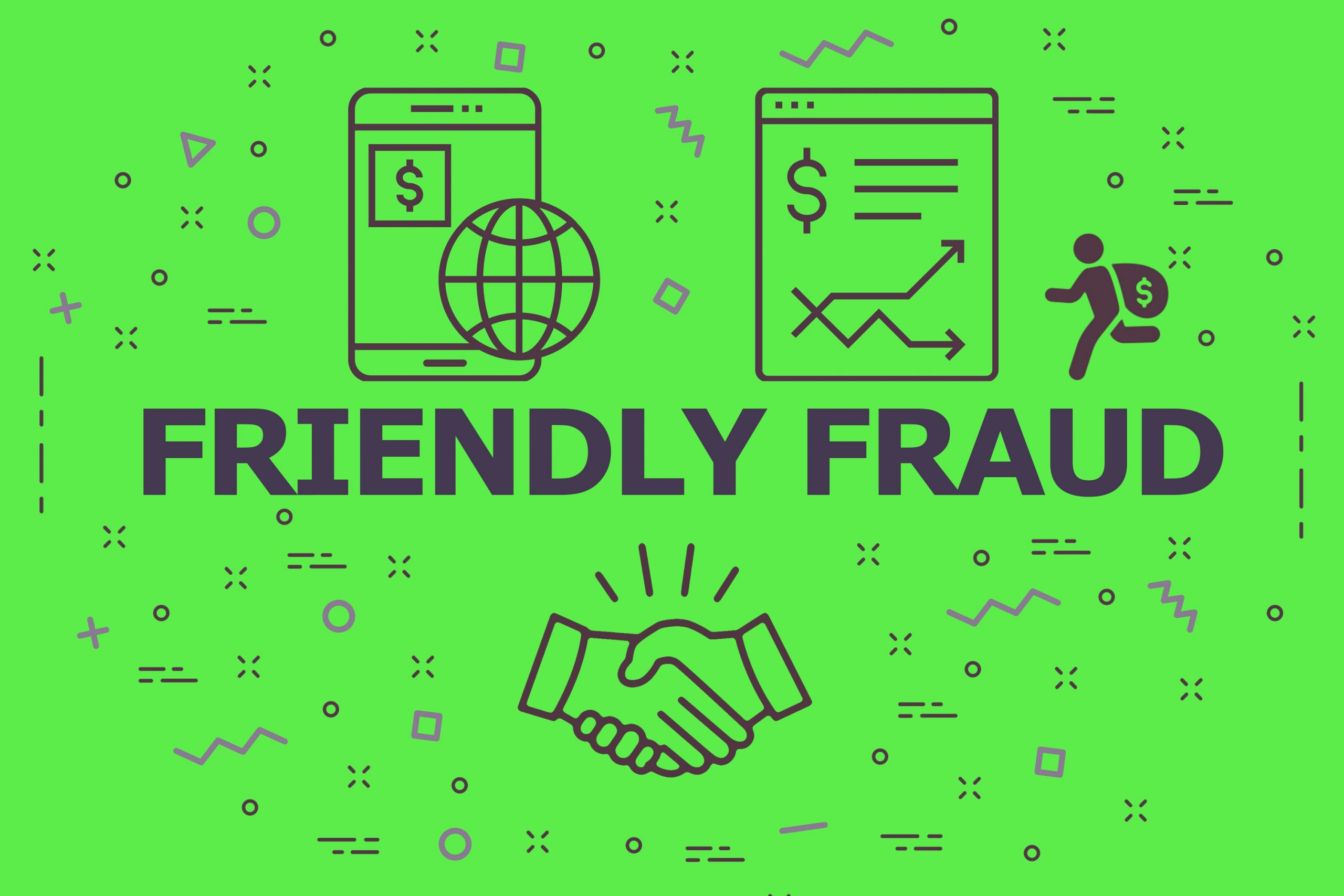 Protecting your Business from Friendly Fraud